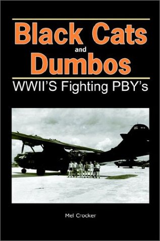 booksreddit.com:Black Cats and Dumbos: WW II's Fighting PBYs