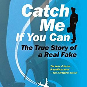 booksreddit.com:Catch Me If You Can: The True Story of a Real Fake