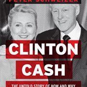 booksreddit.com:Clinton Cash: The Untold Story of How and Why Foreign Governments and Businesses Helped Make Bill...
