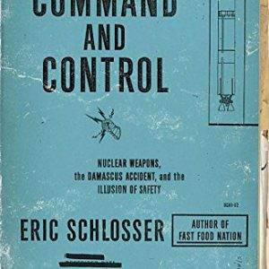 booksreddit.com:Command and Control: Nuclear Weapons