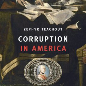 booksreddit.com:Corruption in America: From Benjamin Franklin's Snuff Box to Citizens United