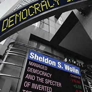 booksreddit.com:Democracy Incorporated: Managed Democracy and the Specter of Inverted Totalitarianism