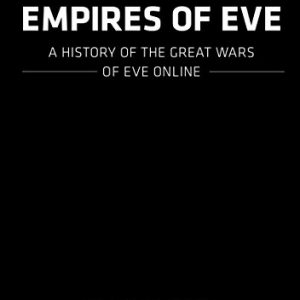 booksreddit.com:Empires of EVE: A History of the Great Wars of EVE Online