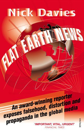 booksreddit.com:Flat Earth News: An Award-Winning Reporter Exposes Falsehood
