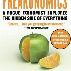 booksreddit.com:Freakonomics: A Rogue Economist Explores the Hidden Side of Everything