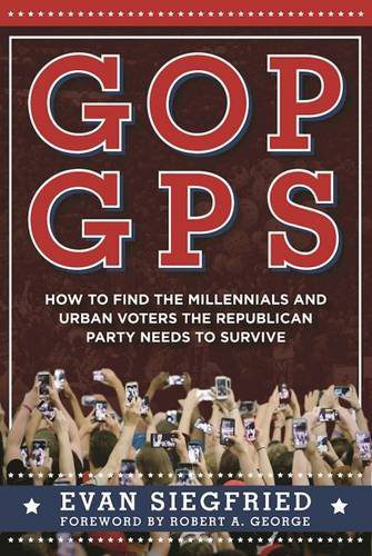 booksreddit.com:GOP GPS: How to Find the Millennials and Urban Voters the Republican Party Needs to Survive