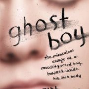 booksreddit.com:Ghost Boy: The Miraculous Escape of a Misdiagnosed Boy Trapped Inside His Own Body