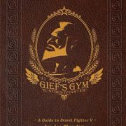 booksreddit.com:Gief's Gym: A Guide to Street Fighter V