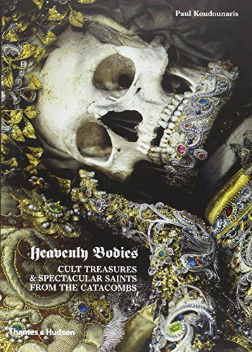 booksreddit.com:Heavenly Bodies: Cult Treasures and Spectacular Saints from the Catacombs