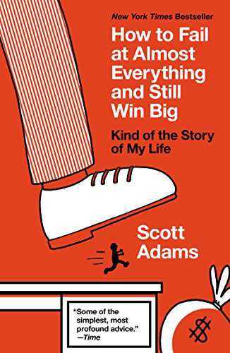 booksreddit.com:How to Fail at Almost Everything and Still Win Big: Kind of the Story of My Life