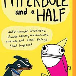booksreddit.com:Hyperbole and a Half: Unfortunate Situations