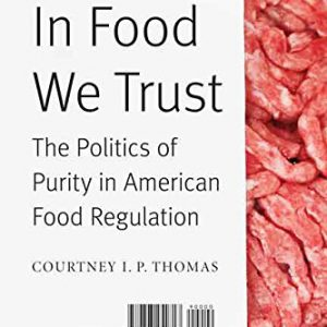 booksreddit.com:In Food We Trust: The Politics of Purity in American Food Regulation (At Table)