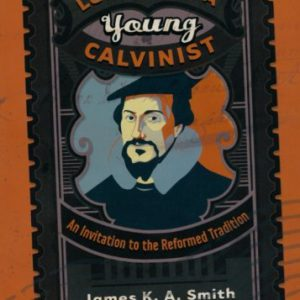 booksreddit.com:Letters to a Young Calvinist: An Invitation to the Reformed Tradition
