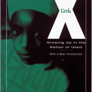booksreddit.com:Little X: Growing Up In The Nation Of Islam