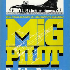 booksreddit.com:Mig Pilot: The Final Escape of Lieutenant Belenko