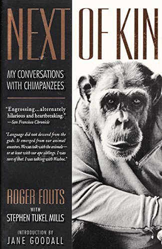 booksreddit.com:Next of Kin: My Conversations with Chimpanzees