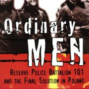 booksreddit.com:Ordinary Men: Reserve Police Battalion 101 and the Final Solution in Poland