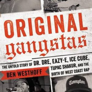 booksreddit.com:Original Gangstas: The Untold Story of Dr. Dre