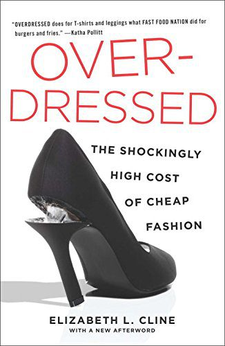 booksreddit.com:Overdressed: The Shockingly High Cost of Cheap Fashion
