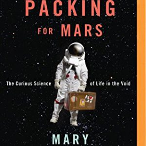 booksreddit.com:Packing for Mars: The Curious Science of Life in the Void