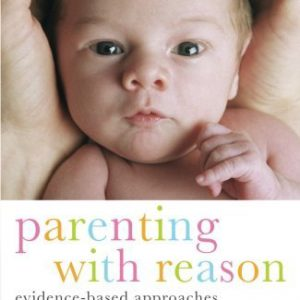 booksreddit.com:Parenting with Reason: Evidence-Based Approaches to Parenting Dilemmas (Parent and Child)