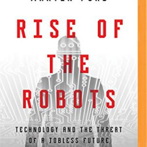 booksreddit.com:Rise of the Robots: Technology and the Threat of a Jobless Future