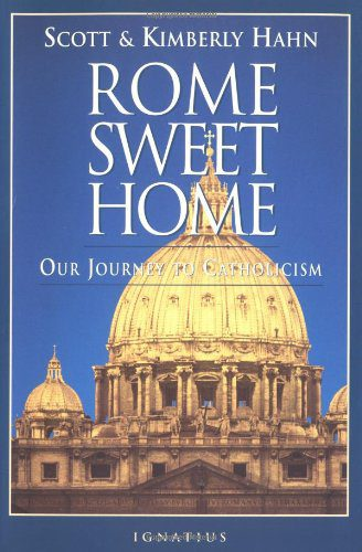 booksreddit.com:Rome Sweet Home: Our Journey to Catholicism