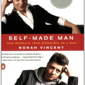 booksreddit.com:Self-Made Man: One Woman's Year Disguised as a Man