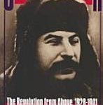 Stalin in Power: The Revolution from Above, 1928-1941