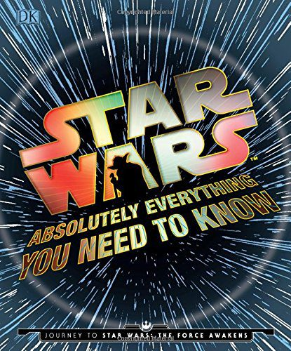 booksreddit.com:Star Wars: Absolutely Everything You Need to Know