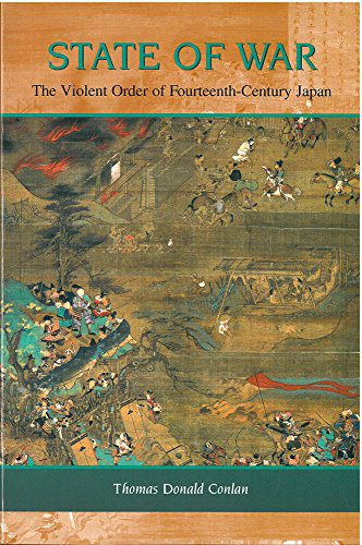 booksreddit.com:State of War: The Violent Order of Fourteenth-Century Japan (Michigan Monograph Series in Japanes...