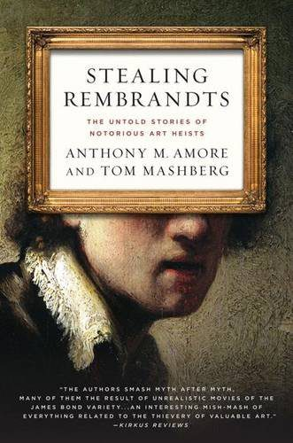 booksreddit.com:Stealing Rembrandts: The Untold Stories of Notorious Art Heists