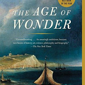 booksreddit.com:The Age of Wonder: The Romantic Generation and the Discovery of the Beauty and Terror of Science