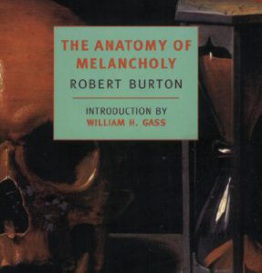 booksreddit.com:The Anatomy of Melancholy (New York Review Books Classics)
