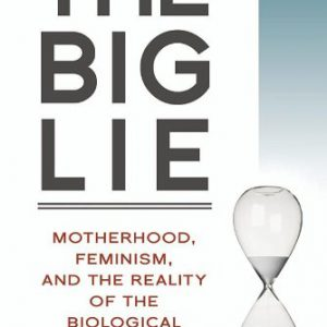 booksreddit.com:The Big Lie: Motherhood
