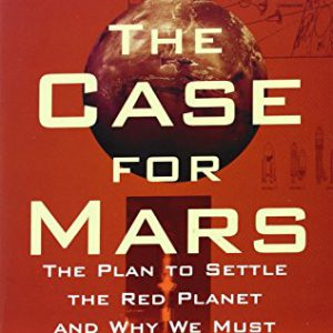booksreddit.com:The Case for Mars: The Plan to Settle the Red Planet and Why We Must