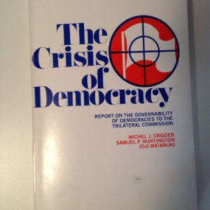 booksreddit.com:The Crisis of Democracy: Report on the Governability of Democracies to the Trilateral Commission