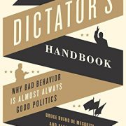 booksreddit.com:The Dictator's Handbook: Why Bad Behavior is Almost Always Good Politics