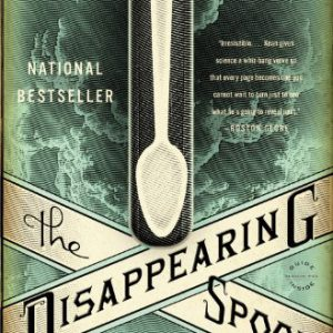 booksreddit.com:The Disappearing Spoon: And Other True Tales of Madness