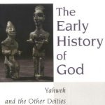 The Early History of God: Yahweh and the Other Deities in Ancient Israel (The Biblical Resource S…