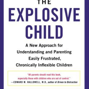 booksreddit.com:The Explosive Child: A New Approach for Understanding and Parenting Easily Frustrated