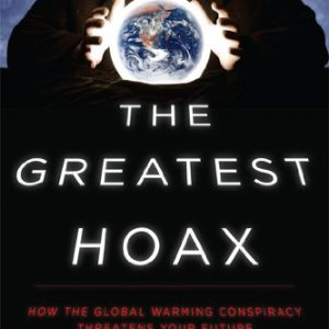 booksreddit.com:The Greatest Hoax: How the Global Warming Conspiracy Threatens Your Future