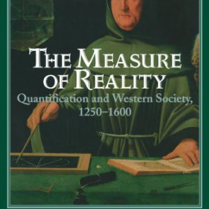 booksreddit.com:The Measure of Reality: Quantification and Western Society
