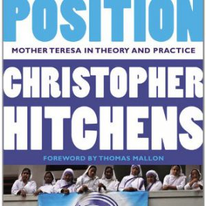 booksreddit.com:The Missionary Position: Mother Teresa in Theory and Practice