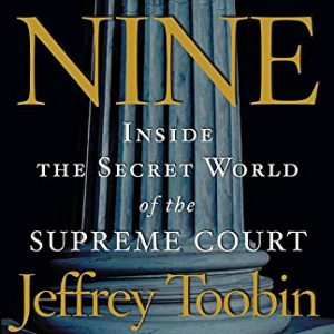 booksreddit.com:The Nine: Inside the Secret World of the Supreme Court