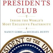 booksreddit.com:The Presidents Club: Inside the World's Most Exclusive Fraternity