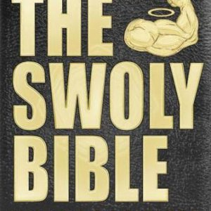 booksreddit.com:The Swoly Bible: The Bro Science Way of Life