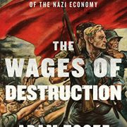 booksreddit.com:The Wages of Destruction: The Making and Breaking of the Nazi Economy