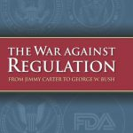 The War against Regulation: From Jimmy Carter to George W. Bush (Studies in Government and Public…