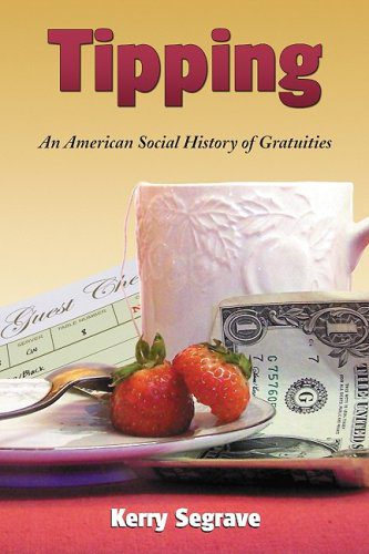 booksreddit.com:Tipping: An American Social History of Gratuities